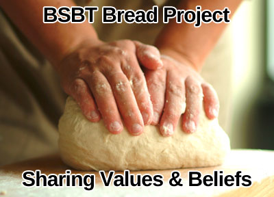 BSBT Bread Making Project – SHARING BREAD +